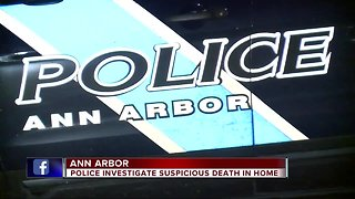 Ann Arbor police investigate suspicious death in home