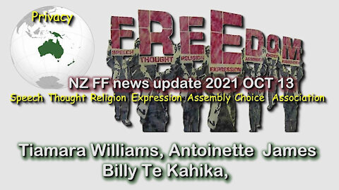 2021 OCT 13 Freedom Fighters News Update Billy Te Kahika, Tiamara Williams and Antoinette James