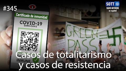 Casos de totalitarismo y casos de resistencia