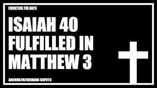 Isaiah 40 Fulfilled in Matthew 3