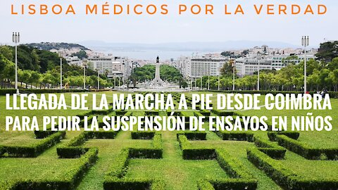 Médicos por la Verdad: llegada de la marcha a pie desde Coimbra a Lisboa