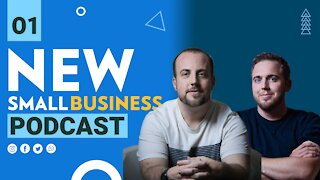 Small Business Podcast - Episode #1