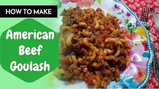 Goulash Recipe With Ground Beef/Rebecca's Kitchen