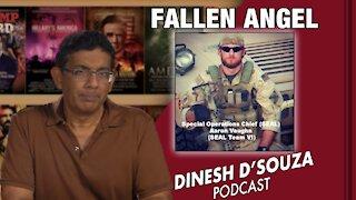 FALLEN ANGEL Dinesh D'Souza Podcast Ep157