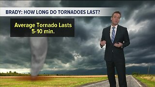 Kevin's Classroom: How long do tornadoes last?
