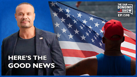 Ep. 1598 Institutions Are Collapsing, But Here's The Good News - The Dan Bongino Show