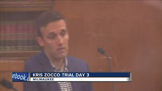 Kris Zocco's trial continues for a third day