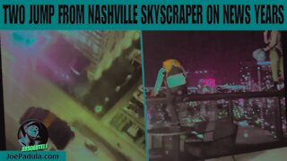 Video of Two People Jumping From Nashville Skyscraper