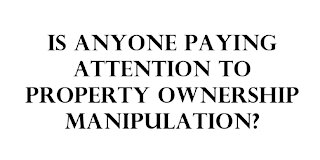 Property ownership manipulation?