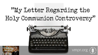 22 Jun 22, The Bishop Strickland Hour: My Letter Regarding the Holy Communion Controversy
