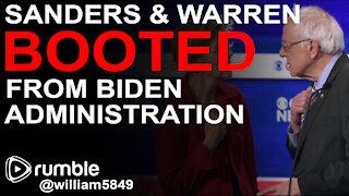 Did The Biden Administration BOOT Sanders and Warren?