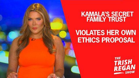 Kamala's Secret Family Trust Violates Her Own Ethics Proposal