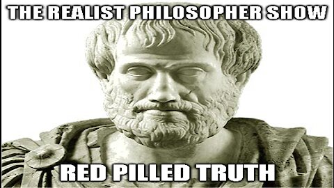 """Red Pilled Truth, """"The Realist Philosopher Show!"""" Live At 5:00PM"""