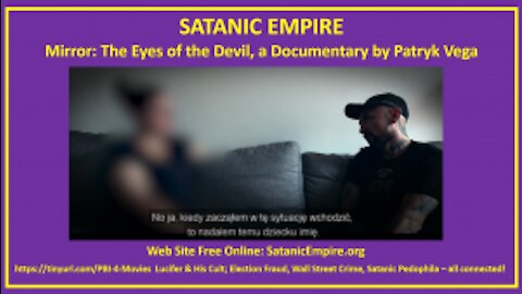 Eyes of the Devil - Child Trafficking and Pedophilia documentary by Patryk Vega (Mirror)