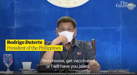 President Duterte: 'You choose Covid vaccine or I will have you jailed' (or IVERMECTIN instead)