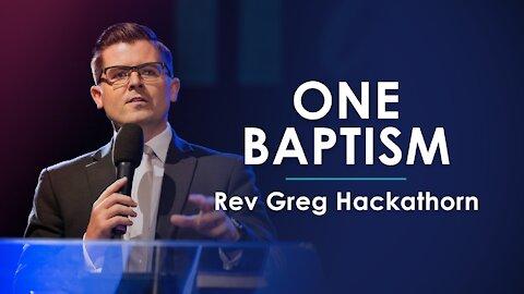 One Baptism - Greg Hackathorn