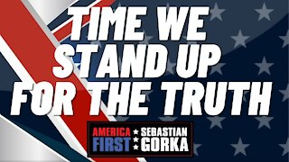 Time we Stand up for the Truth. Sean Davis with Sebastian Gorka on AMERICA First