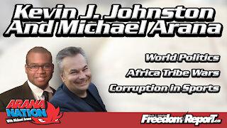 Kevin J Johnston and Michael Arana Discuss World Politics and The Ontario Lacrosse Association