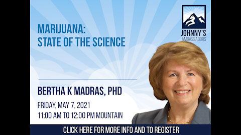 Marijuana: State of the Science