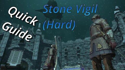 Stone Vigil (Hard) - Quick Guide (2021)