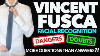 Vincent Fusca Facial Recognition - JFK Jr, Dangers, Doubts, and What's Making Us Nervous