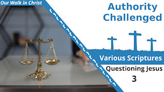 Authority Challenged | Questions 3