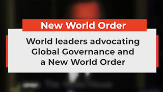 Listen how leaders talk about the New World Order
