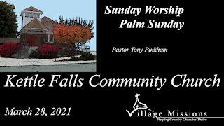 (KFCC) March 28, 2021 - Palm Sunday - Sunday Worship