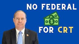 No More Federal Money for CRT