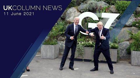 UK Column News - 11th June 2021