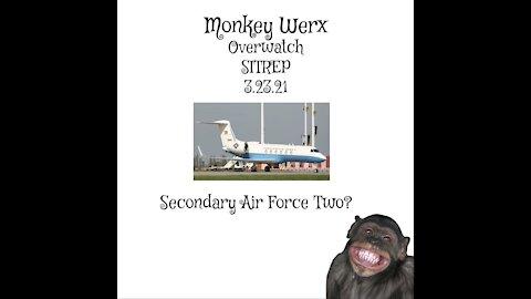 ~ Monkey Werx Overwatch SITREP 3.23.21 ~