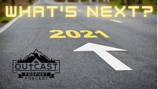 2021 - What's Next?