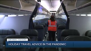 Dont Waste Your Money: Holiday travel advice in the pandemic