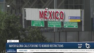 Mayor Gloria calls for end to COVID-19 border travel restrictions