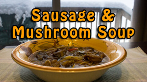 Dutch Oven Sausage and Mushroom Soup