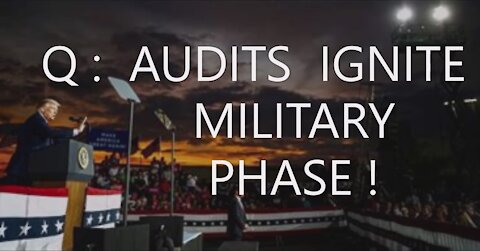 Q: Audits Ignite Military Phase! DoD To Remove Illegitimate Joe Chinese Control of Executive Branch!