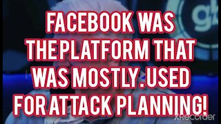 FACEBOOK WAS MOST USED BY CAPITAL ATTACKERS PLANNING.