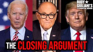 Rudy Giuliani's Closing Argument, Election 2020 | Rudy Giuliani | Ep. 83