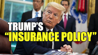 """Trump's """"Insurance Policy"""" against FOREIGN INTERFERENCE in the Election!"""