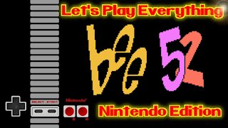 Let's Play Everything: Bee 52