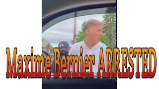 MAXIME BERNIER ARRESTED IN ST. PIERRE-JOLYS, MANITOBA ON JUNE 11TH 2021