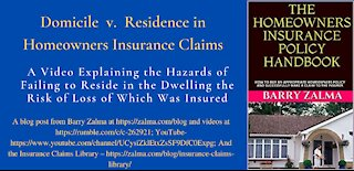 Domicile v. Residence in Homeowners Insurance Claims