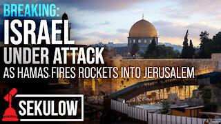 BREAKING: Israel Under Attack as Hamas Fires Rockets into Jerusalem