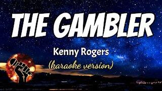 THE GAMBLER - KENNY ROGERS (karaoke version)