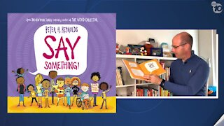 Project Literacy: 10News reporter reads SAY SOMETHING! by Peter H. Reynolds