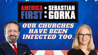 Our churches have been infected too. Katie Gorka with Sebastian Gorka on AMERICA First