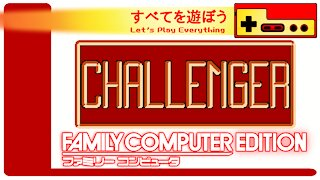 Let's Play Everything: Challenger
