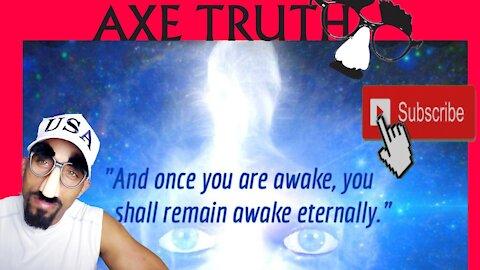 Once You Are Awake, You Shall Remain Awake