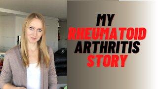My Rheumatoid Arthritis Story