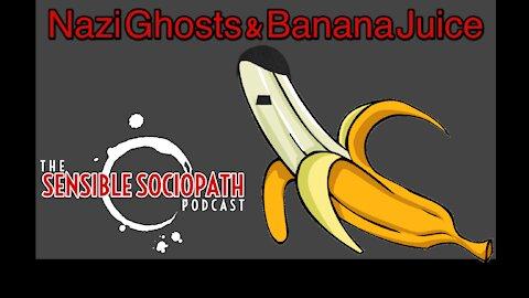 Banana Juice and Nazi Ghosts Clip